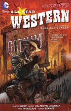 ALL-STAR WESTERN VOL. 1: GUNS AND GOTHAM