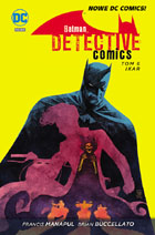 BATMAN: DETECTIVE COMICS, TOM 6: IKAR