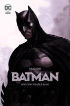 Batman - Mroczny książę z bajki