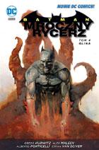 BATMAN: MROCZNY RYCERZ, TOM 4: GLINA