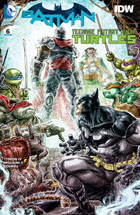 BATMAN/TEENAGE MUTANT NINJA TURTLES #6