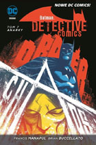 BATMAN: DETECTIVE COMICS, TOM 7: ANARKY