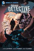 BATMAN: DETECTIVE COMICS, TOM 3: IMPERIUM PINGWINA