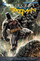 WIECZNY BATMAN, TOM 1