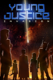 """Young Justice: Invasion"""