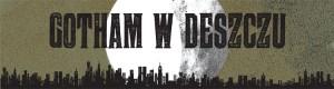 Gotham w Deszczu