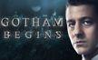"""Gotham Begins"""