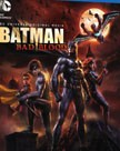 """Batman: Bad Blood"""
