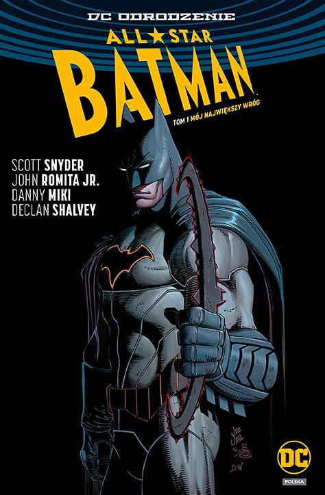 """""""All-Star Batman, tom 1: Mój największy wróg"""" i """"Nastoletni Tytani, tom 1: Damian wie lepiej"""" od dziś w sprzedaży"""
