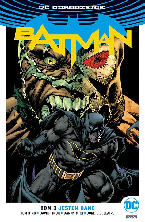 """""""Batman, tom 3: Jestem Bane"""" od dziś w sprzedaży"""