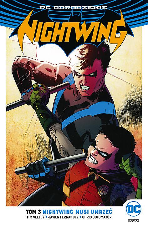 """""""Nightwing, tom 3: Nightwing musi umrzeć"""" już w sprzedaży"""