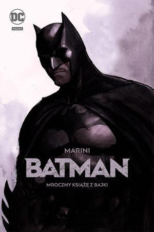 """""""Batman - Mroczny książę z bajki"""" już w sprzedaży"""
