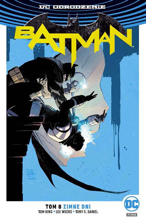 """""""Batman, tom 8: Zimne dni"""" i """"Liga Sprawiedliwości, tom 1: Totalność"""" już w sprzedaży"""