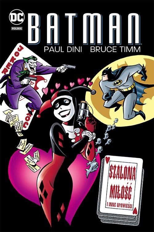 """""""Batman: Szalona miłość i inne opowieści"""", """"Batman: Detective Comics,  tom 8: Na zewnątrz"""" i """"Harley Quinn, tom 4: Niespodzianka"""" już w sprzedaży"""