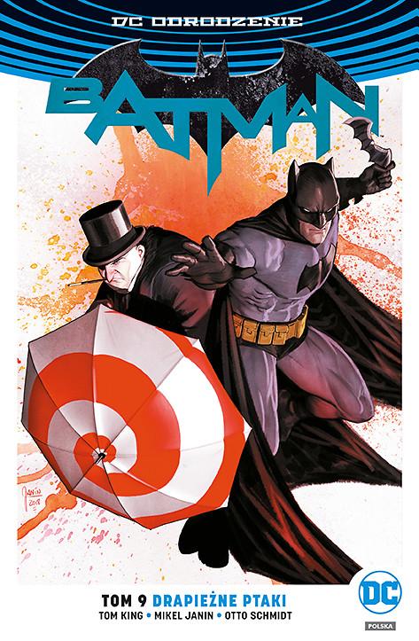 """""""Batman, tom 9: Drapieżne ptaki"""" i """"Liga Sprawiedliwości, tom 2: Cmentarzysko Bogów"""" już w sprzedaży"""