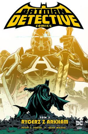 """""""Detective Comics, tom 2: Rycerz z Arkham"""" już w sprzedaży"""