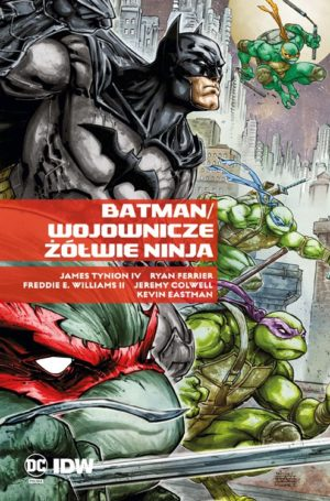 """""""Batman. Wojownicze Żółwie Ninja"""", """"Batman Detective Comics, Tom 4: Zimna zemsta"""" i """"Liga Sprawiedliwości, Tom 6: Do was należy zemsta"""" już w sprzedaży"""