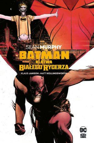 """""""Batman. Klątwa Białego Rycerza"""" już w sprzedaży"""