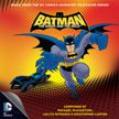 Batman: The Brave and The Bold – Music from the DC Comics Animated Television Series
