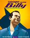 """""""Cudowny chłopak Billy. Nieznany współtwórca Batmana."""""""