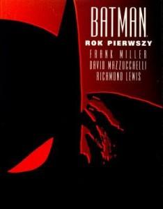 """""""Batman: Rok Pierwszy"""""""